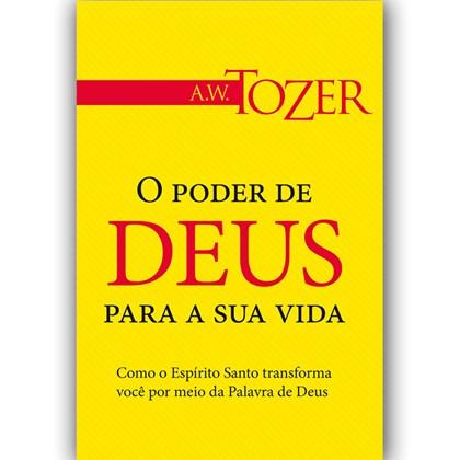 O Poder de Deus Para Sua Vida | A.W. Tozer