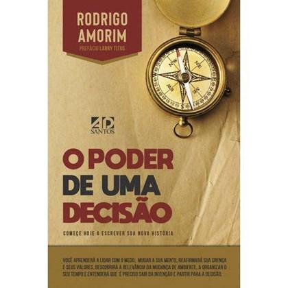 O Poder de uma Decisão | Rodrigo Amorim