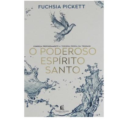 O poderoso Espírito Santo   Fuchsia Pickett