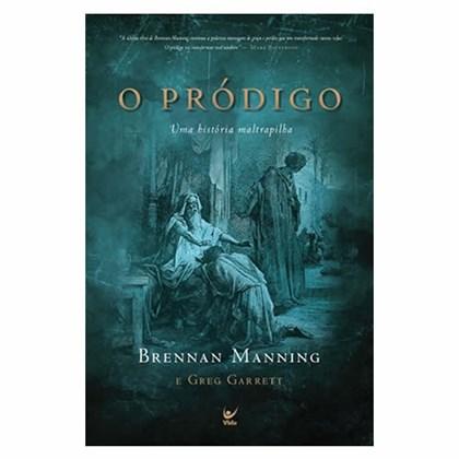 O Pródigo | Brennan Manning