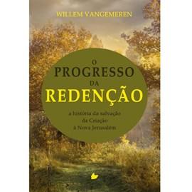 O Progresso da redenção | Willem VanGemeren