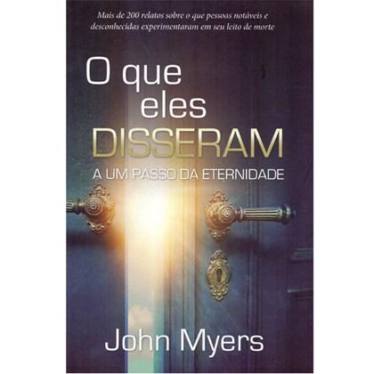 O Que eles Disseram A um Passo da Eternidade | John Myers