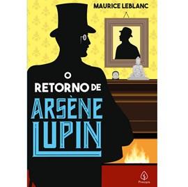 O retorno de Arsene Lupin | Maurice Leblanc