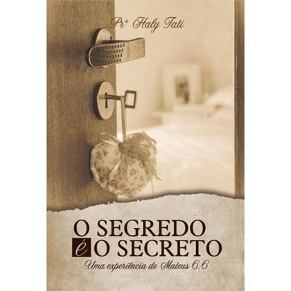 O Segredo é o Secreto | Haly Tati