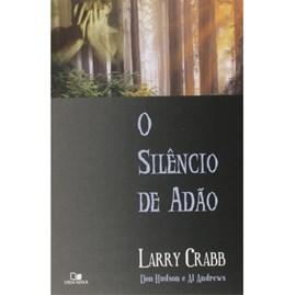 O Silêncio de Adão | Larry Crabb
