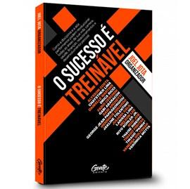 O Sucesso é Treinável | Diversos Autores