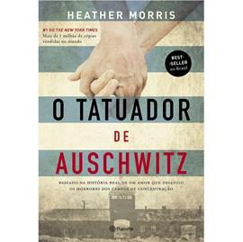 O Tatuador de Auschwitz | Heather Morris
