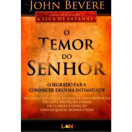O Temor do Senhor | John Bevere