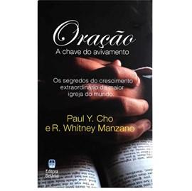 Oração, a Chave do Avivamento | Paul Y. Cho