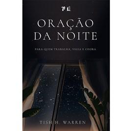 Oração da Noite | Tish H. Warren