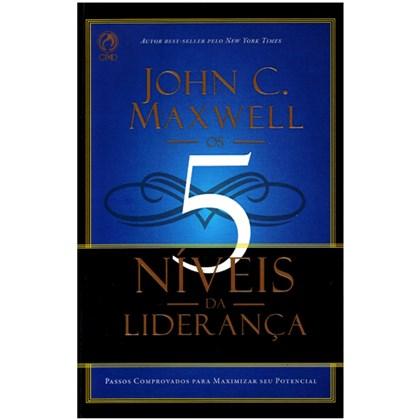 Os 5 Niveis da Lideranca | John C. Maxwell