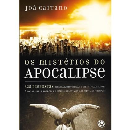Os Mistérios do Apocalipse | Jóa Caitano