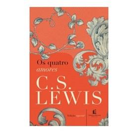 Os Quatro Amores   C.S. Lewis