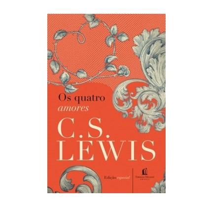 Os Quatro Amores | C.S. Lewis