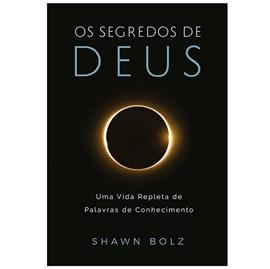 Os Segredos de Deus | Shawn Bolz