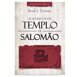 Os segredos do templo de Salomão | Kevin J. Conner