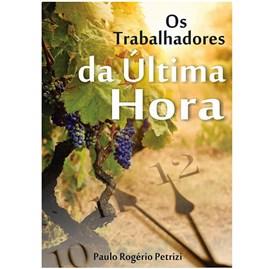 Os Trabalhadores da Ultima Hora | Paulo Rogério Petrizi