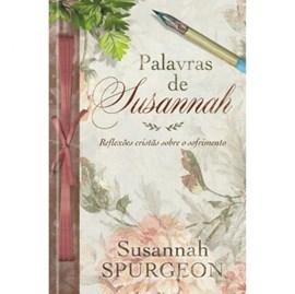 Palavras De Susannah | Reflexões Cristãs Sobre O Sofrimento