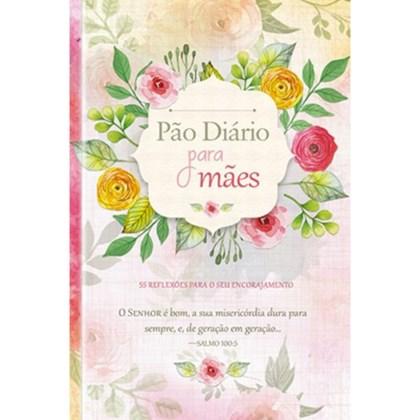 Pão Diário Para Mães | Diversos Autores