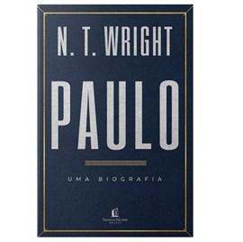 Paulo, uma Biografia | N. T. Wright