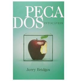 Pecados Intocáveis   Jerry Bridges