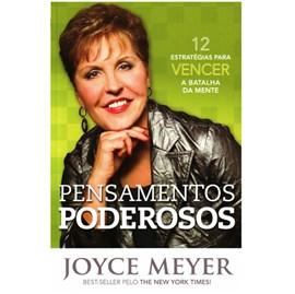 Pensamentos Poderosos | Joyce Meyer