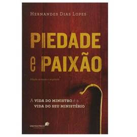 Piedade e Paixão | Hernandes Dias Lopes