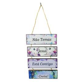 Placa de cordas MDF | Não Temas Jesus Está Contigo Creia!