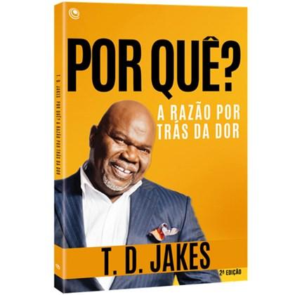 Por quê? | T. D. Jakes