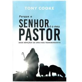 Porque o Senhor é o meu Pastor   Tony Cooke