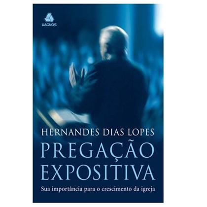 Pregação Expositiva | Hernandes Dias Lopes