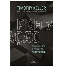 Pregação | Timothy Keller
