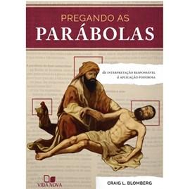 Pregando as parábolas | Craig L. Blomberg