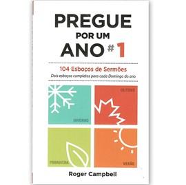 Pregue Por Um Ano 1 | Roger Campbell