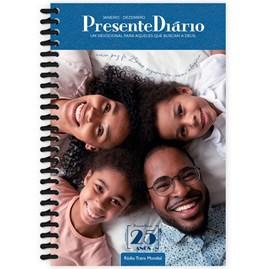 Presente Diário 25 | Letra Grande | Capa Espiral Família