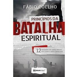Princípios da Batalha Espiritual | Fabio Coelho