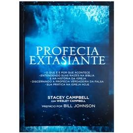 Profecia Extasiante | Stacey Campbell