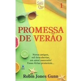 Promessa de Verão | Série Cris Vol. 1 | Robin Jones Gunn | Nova Edição
