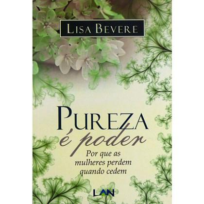 Pureza e Poder | Lisa Bevere