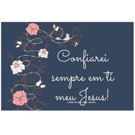 Quadro Decorativo Personalizado A4 | Confiarei sempre em Ti meu Jesus