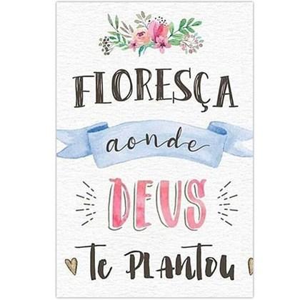 Quadro Decorativo Personalizado A4 | Floresça Onde Deus te Plantou