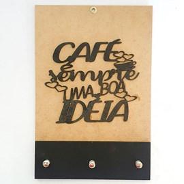 Quadro Porta Chaves | Café é sempre uma boa ideia | Preto
