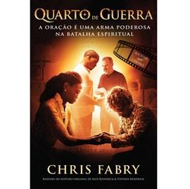 Quarto de Guerra | Chris Fabry