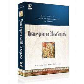 Quem é quem na Bíblia Sagrada | Paul Gardner