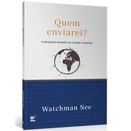 Quem Enviarei   Watchman Nee