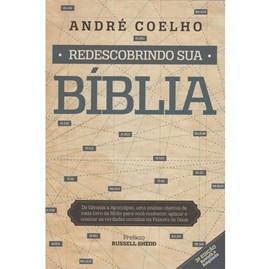 Redescobrindo Sua Bíblia   André Coelho