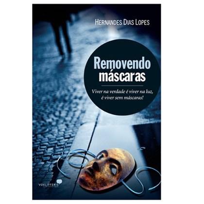Removendo Máscaras | Hernandes Dias Lopes