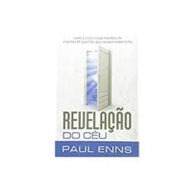 Revelação do Céu   Paul Enns