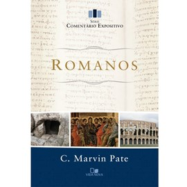 Romanos - Série comentário expositivo   C. Marvin Pate