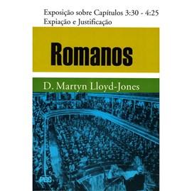 Romanos | Vol. 3 | Expiação e a Justificação | D. Martyn Lloyd-Jones
